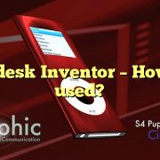 Autodesk Inventor – How it is used?
